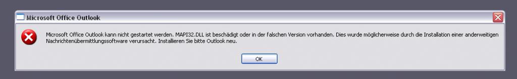 """Fehlermeldung """"MAPI32.DLL ist beschädigt oder in der falschen Version vorhanden"""" beim Starten von Outlook 2003"""