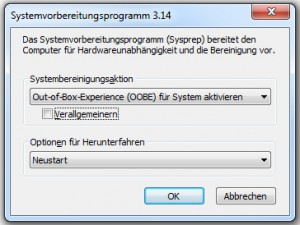 Sysprep-Screen in Windows 7 / Standardeinstellung