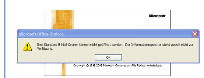 Ihre Standard-E-Mail-Ordner können nicht geöffnet werden. Der Informationsspeicher steht zurzeit nicht zur Verfügung - So eine bekannte Fehlermeldung von Microsoft Outlook.