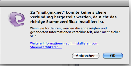Entourage Fehlermeldung: Zu mail.gmx.net konnte keine sichere Verbindung hergestellt werden, da nicht das richtige Stammzertifikat installiert ist
