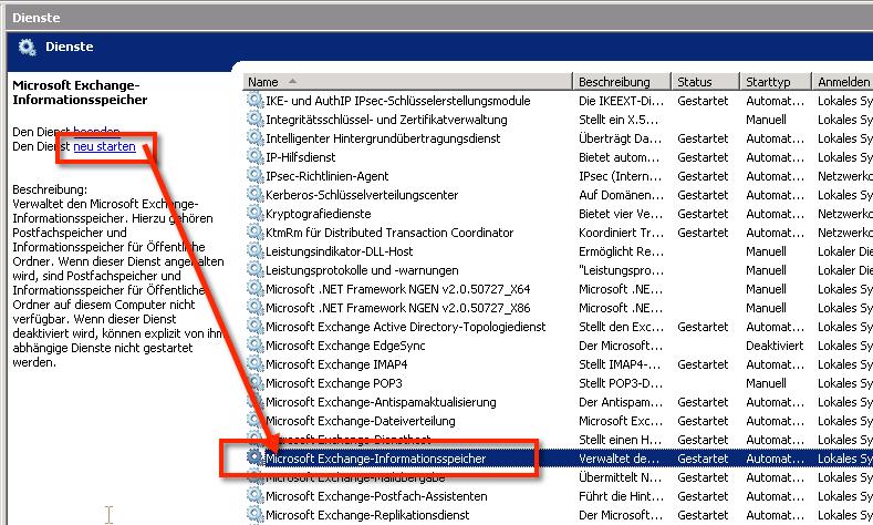 Fehlermeldung Outlook kann nicht gestartet werden - Den Microsoft Exchange Informationsspeicher Dienst muss man nach der OP neu starten.