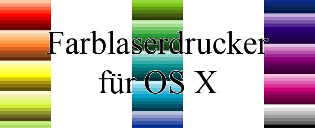 Testbericht Farblaserdurcker unter Apple OS X die gut funktionieren gibt es leider nicht viele. Hier eine Auswahl, beidenen Ihr Euch sicher sein könnt, dass er unter OS X sehr gut funktioniert!