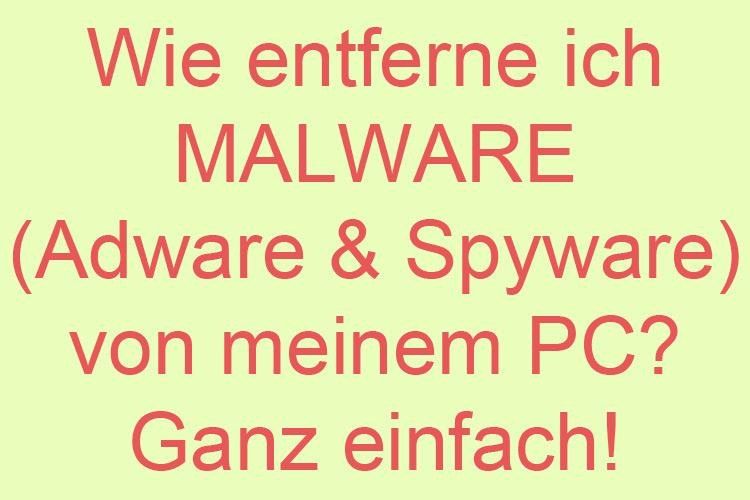 Malware entfernen Spyware Adware