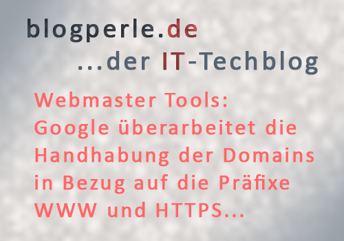 Google Webmaster Tools oder Google Search Console?